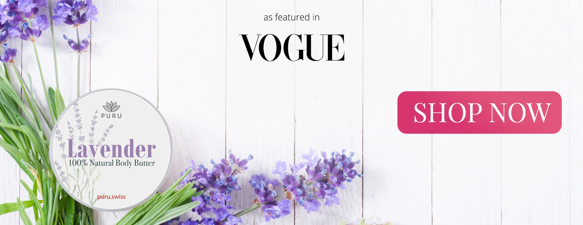 100% Natural Lavender Body Butter was featured in Vogue